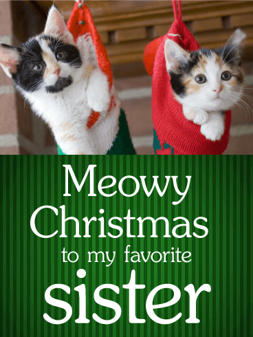 Meowy Christmas Card for Sister