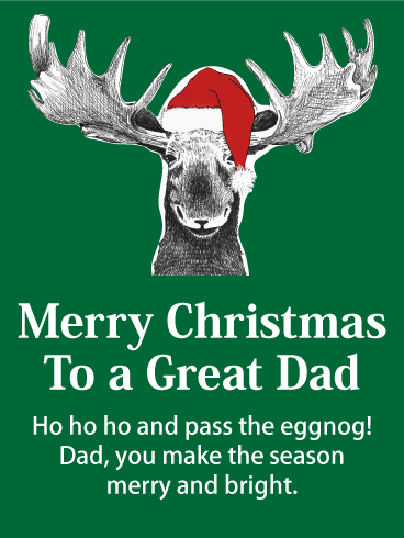 To a Great Dad - Merry Christmas Wishes Card