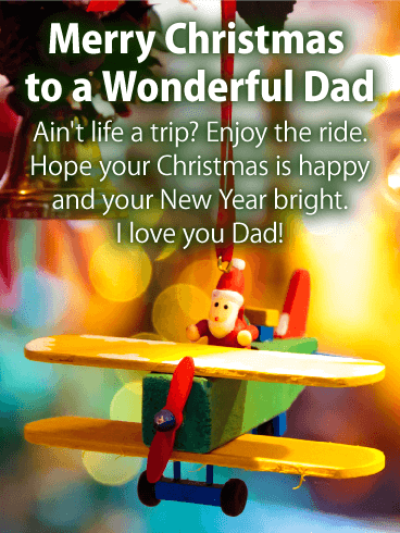 To a Wonderful Dad - Merry Christmas Wishes Card