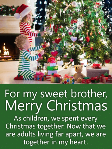 For my Sweet Brother - Merry Christmas Wishes Card | Birthday ...