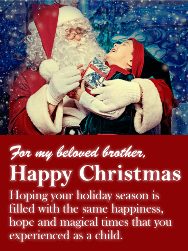 For my Beloved Brother - Merry Christmas Wishes Card