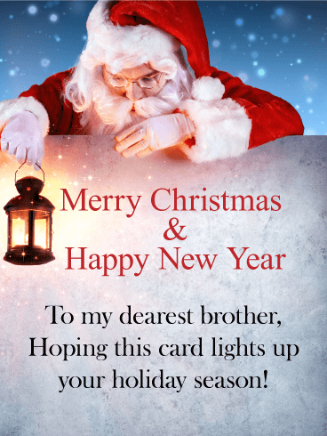 To my Dearest Brother - Christmas Card
