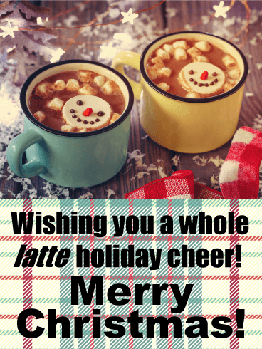 "A Whole ""Latte"" Holiday - Funny Merry Christmas Card"