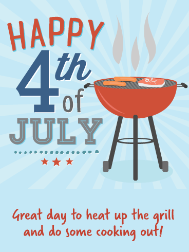 Cooking Out- Happy 4th of July card