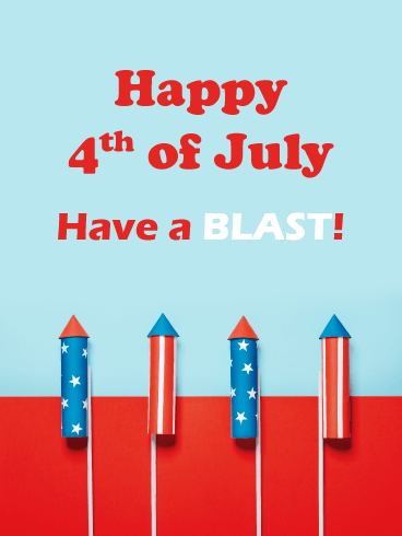 Have a Blast- Happy 4th of July card