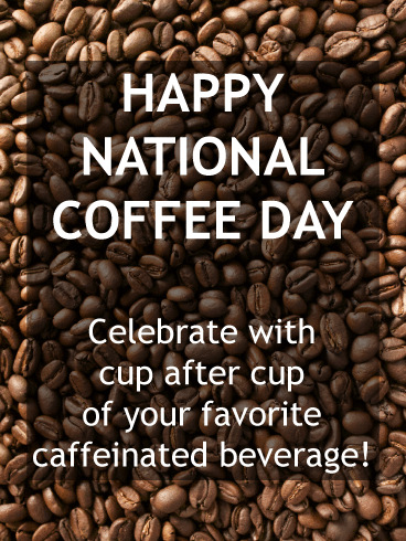 Coffee beans - National Coffee Day card