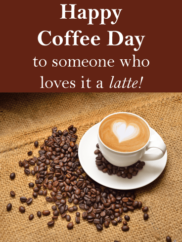 Heart foam in coffee - National Coffee Day card