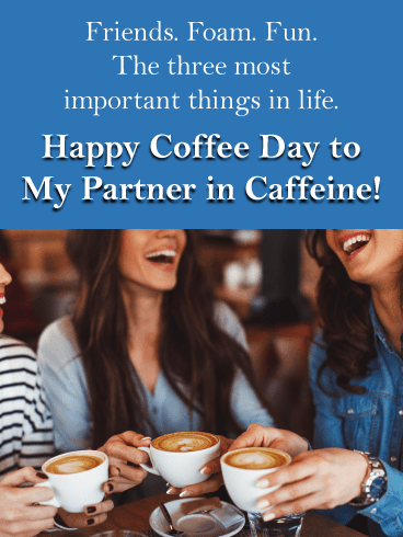 Friends enjoying coffee - National Coffee Day card