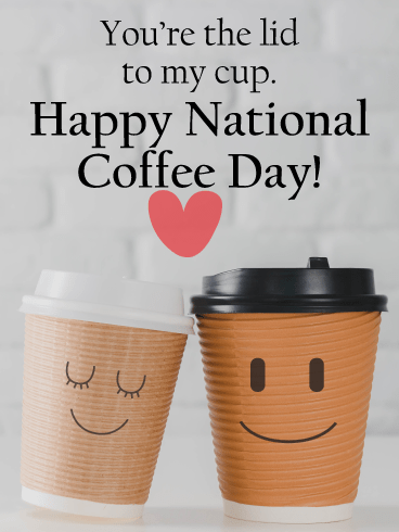 Coffee love - National Coffee Day card