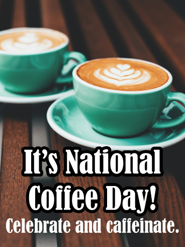 fancy latte - National Coffee Day card