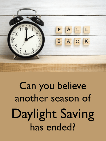 Another Season Over – Daylight Saving Ends Card