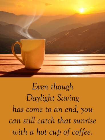 Morning Coffee – Daylight Saving Ends Card