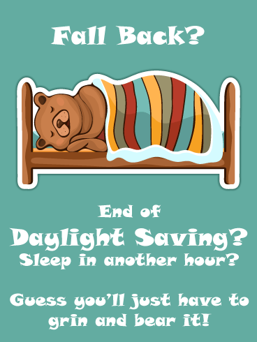 Grin & Bear It – Funny Daylight Saving Ends Card