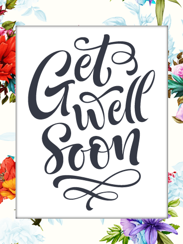Floral Note – Get Well Card