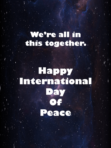 Infinite Space – International Day of Peace Card