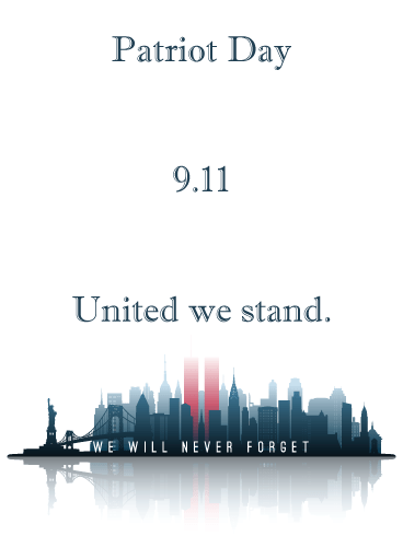 Never Forget – Patriot Day Card for 9.11