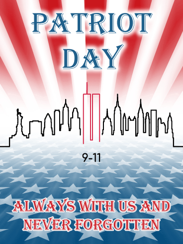 Always With Us - Patriot Day Card