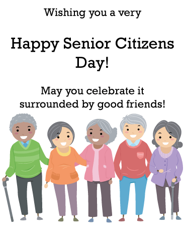 Good Friends- Happy Senior Citizens Day Card