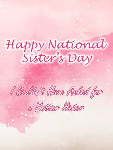Pink Watercolor – Happy National Sister's Day Card