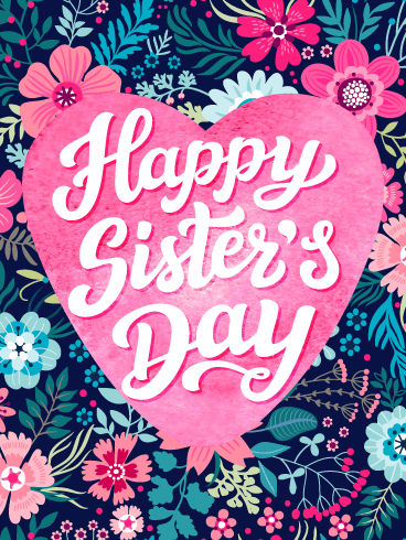 Floral Heart – Happy National Sister's Day Card