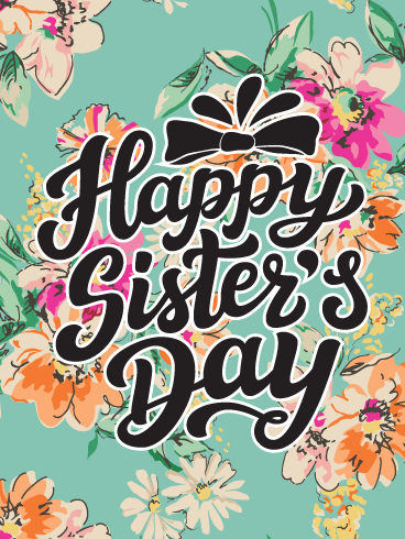 Vintage flowers – Happy International Sister's Day Card