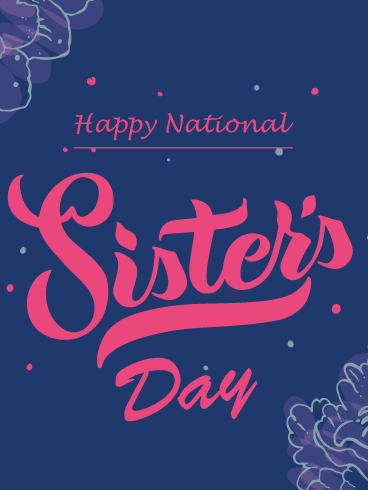 Blue flower Border – Happy National Sister's Day Card