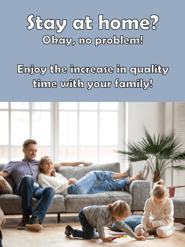 Quality Time – Stay At Home Card