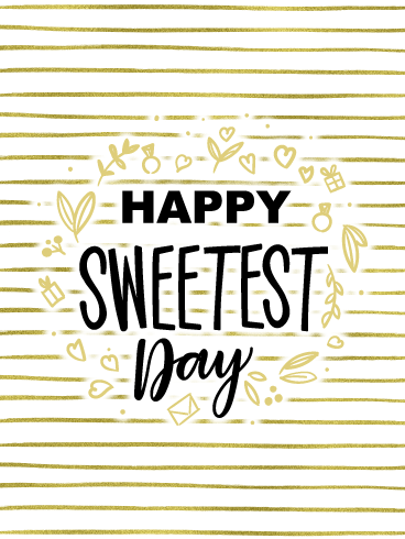 Golden Romance – Happy Sweetest Day Card