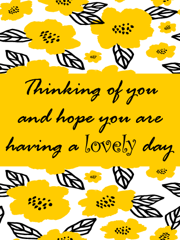 Blooming Yellow Flowers – Thinking of You Card