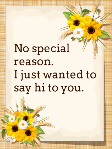 No Special Reason - Saying Hi Card