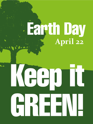 Keep it GREEN! - Earth Day Card
