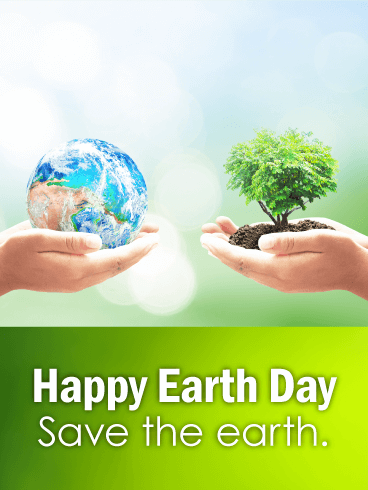 Save the Earth - Happy Earth Day Card
