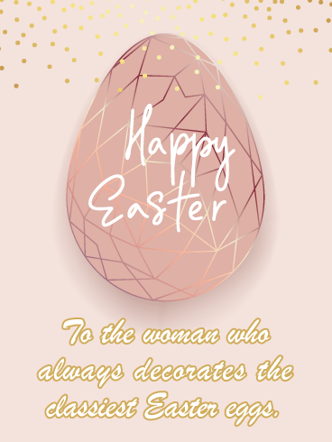 That's One Classy Egg- Happy Easter Card for Her