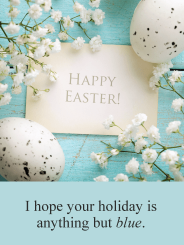 Don't Be Blue- Funny Happy Easter Card for Her
