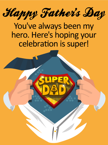 To my Super Dad! Happy Father's Day Card