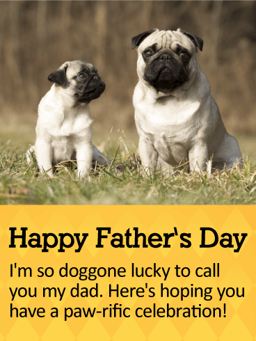 Have a Paw-Rific Celebration! Happy Father's Day Card