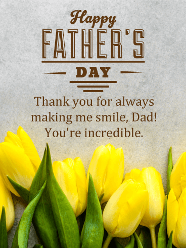 To my Incredible Dad - Happy Father's Day Card