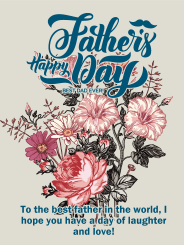 To the Best Father in the World - Happy Father's Day Card