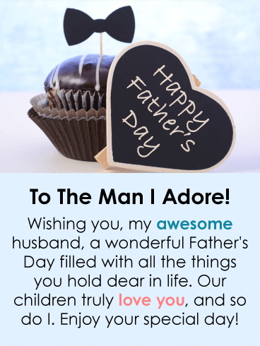 I Adore You Happy Fathers Day Card From Wife Birthday Greeting