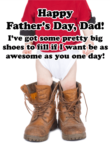 Big Shoes to Fill - Funny Father's Day Card