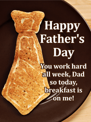 Breakfast is on me! Funny Father's Day Card