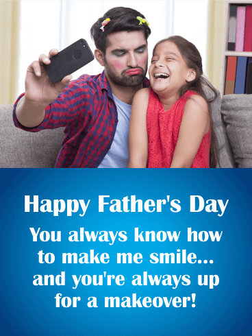 Make Kids Smile - Funny Father's Day Card