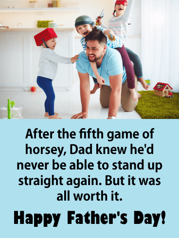 It's All Worth it! Funny Father's Day Card