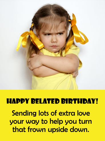 Adorable Funny Belated Birthday Card Birthday Greeting Cards By Davia