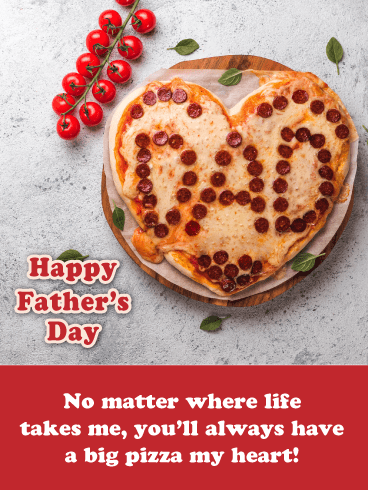 Pizza My Heart- Funny Father's Day Card from Daughter