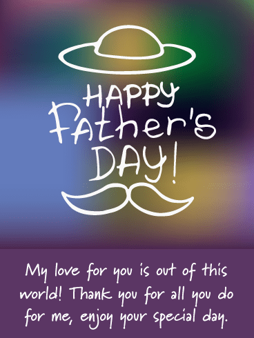 Out of Focus- Happy Father's Day Card from Daughter