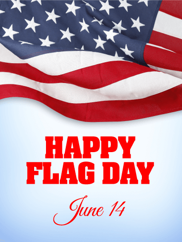 Waving Stars & Stripes - Happy Flag Day Card