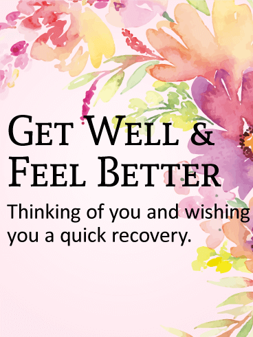 get well cards birthday greeting cards by davia free ecards