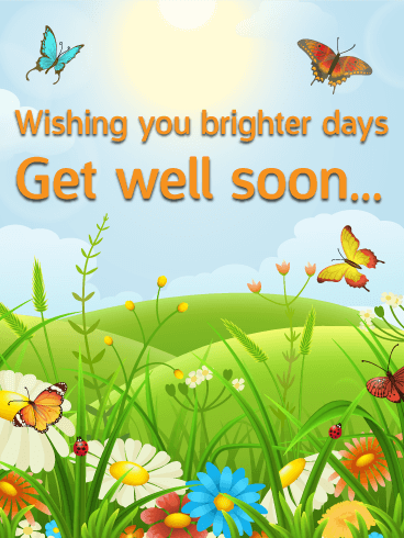 Wishing You Brighter Days - Get Well Card