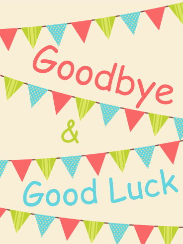 Colorful Goodbye & Good Luck Flag Card